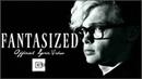 CG5 - Fantasized (Official Lyric Video)