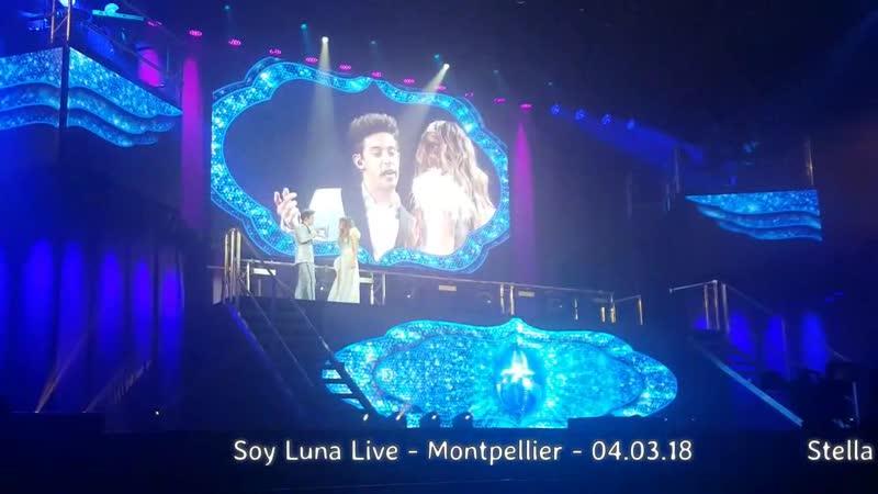 Soy Luna Live -Montpellier -04.03.18 - Luna ❤ Matteo-QUE MAS DA ❤Je serai toujo3