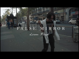 LIZER & FLESH - FALSE MIRROR (Prod. by Taz Taylor)