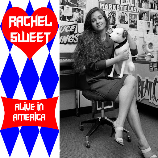 Rachel Sweet альбом Alive In America - Volume 2