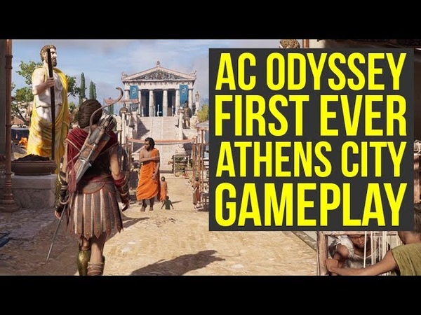 Assassin's Creed Odyssey Gameplay Athens FIRST LOOK (AC Odyssey Gameplay)