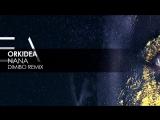 Orkidea_-_Nana_(Dimibo_Remix)