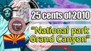 25 cents of 2010 National park Grand Canyon. USA. Detailed review of a coin.