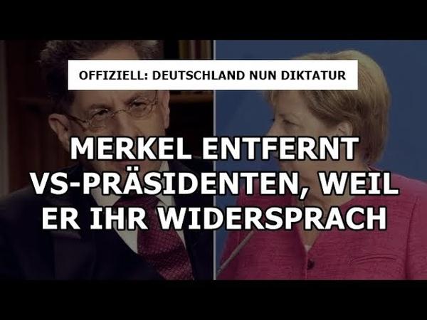 ►VS-Präsident von Merkel entfernt◄ - Deutschland nun offiziell Diktatur