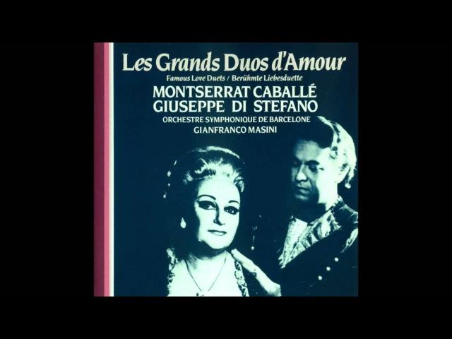 Montserrat Caballé Giuseppe di Stefano