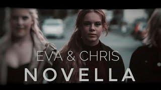 Chris Eva| Novella |Skam | Крис Ева| Новелла