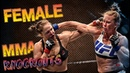 Hardest female MMA knockouts ever
