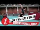 Damien Walters Tim Shieff - Football Parkour Tennis!