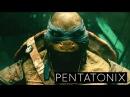 Pentatonix - We Are Ninjas (Official)   Teenage Mutant Ninja Turtles (2014 Movie)