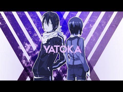 【Crossover AMV 】Yato x Touka| Yatoka【2017】