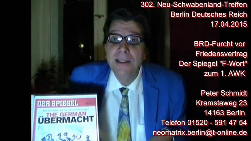 BRD-Furcht Friedensvertrag Euro über alles 1.AWK Peter Schmidt 302. NeuSchwabenlandTreffen 17.04.15