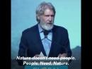 Природе ненужны люди. Людям нужна природа!