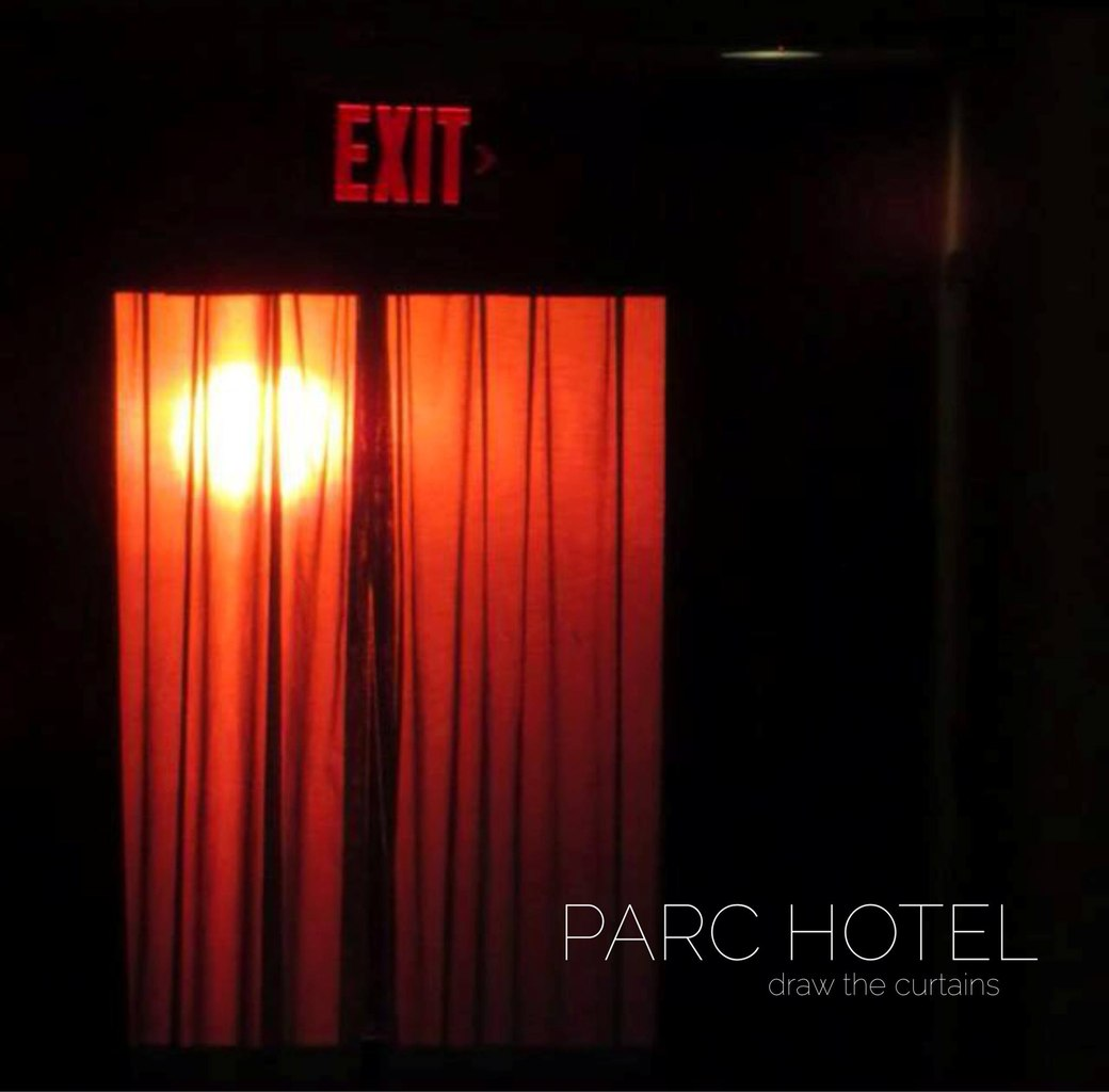 Parc Hotel - Draw the Curtains