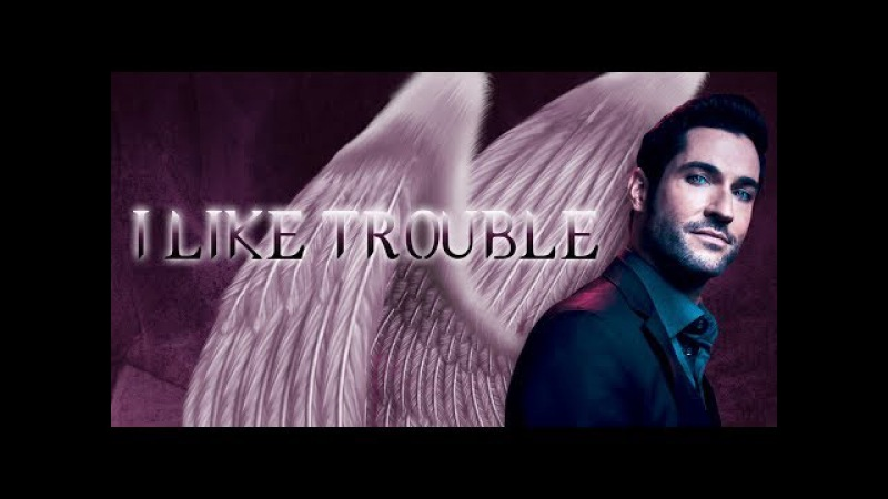 Lucifer | I Like Trouble