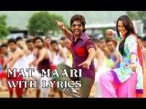 Mat Maari - Full Song With Lyrics - R...Rajkumar