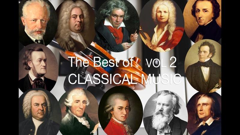 The Best of Classical Music Vol II: Bach, Mozart, Beethoven, Chopin, Brahms, Handel, Vivaldi