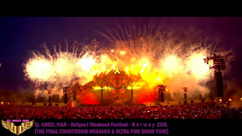 DJ. ANGEL MAN - Defqon.1 Weekend Festival Norway 2018 (THE FINAL COUNTDOWN MEGAMIX ULTRA FIRE SHOW TIME)