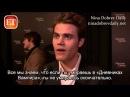 'TVD' Cast Talks Overwhelming 100th Ep Emotions (rus sub)