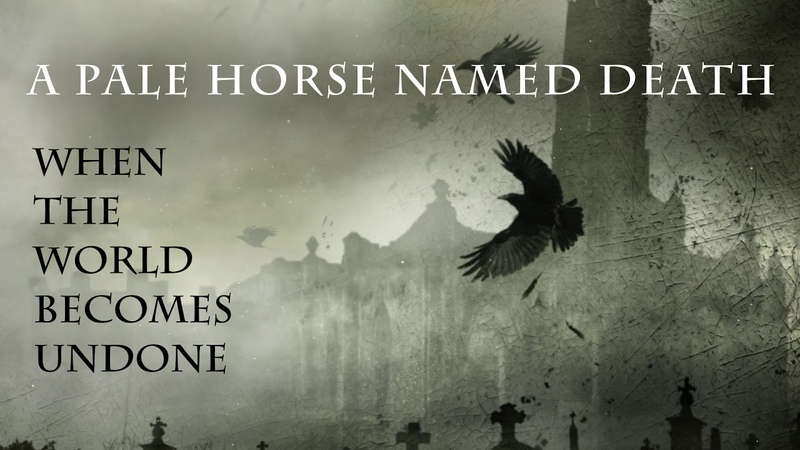 A Pale Horse Named Death - When The World Becomes Undone (Official Audio)