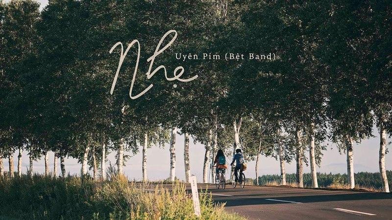 NHẸ - UYÊN PÍM ( BỆT BAND ) | [LYRIC MV] |OST NHẮM MẮT THẤY MÙA HÈ