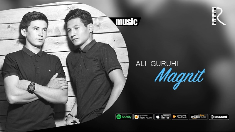 Ali guruhi - Magnit | Али гурухи - Магнит (music version)