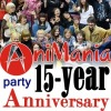 """""""Forever and ever"""" AniMania 15-year anniversary"""