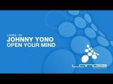 Johnny Yono - Open Your Mind (Original Mix)