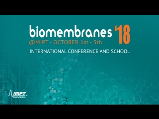 Biomembranes'18@MIPT. RAYMOND STEVENS, VOLKER BUSSKAMP, KONSTANTIN LUKYANOV
