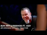 Metallica &amp Ozzy Osbourne - Iron Man &amp Paranoid (Rock and Hall of Fame - October 30, 2009)