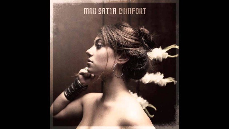 Mad Satta - By Your Side