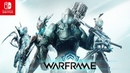 Warframe Nintendo Switch Launch Trailer
