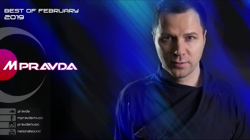 M.Pravda – Best of February 2019 (Pravda Music 409)