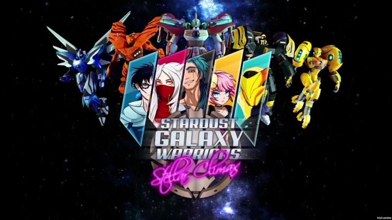 Stardust Galaxy Warriors Stellar Climax Трейлер