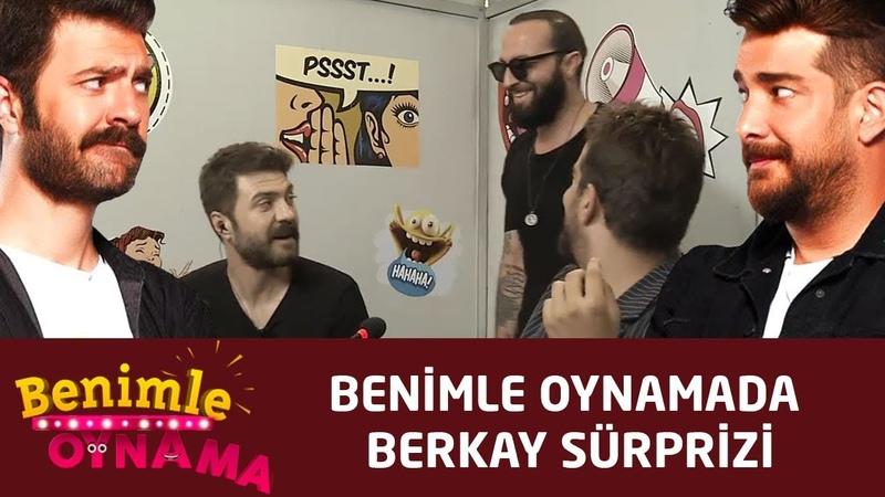 Benimle Oynamada Berkay sürprizi!   4.Bölüm   Benimle Oynama