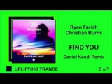 Ryan Farish &amp Christian Burns - Find You (Daniel Kandi Remix) Black Hole Recordings