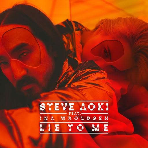 Steve Aoki альбом Lie To Me