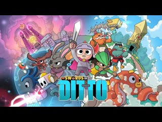 The swords of ditto - трейлер