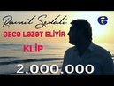 ★ Ramil Sedali ★ - ▶️ Gece Lezet Eliyir ◀️ | KLIP | © 2017 | █▬█ █ ▀█▀