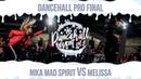 Nika Mad Spirit VS Melissa | DANCEHALL PRO | FINAL | DANCEHALL EVENT vol.5