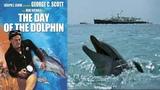 ПОТРЯСАЮЩИЙ ФИЛЬМ !!! - День дельфина - The Day of the Dolphin (1080p)(1973 США, драма, фантастика)