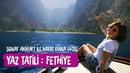 Fethiye Yaz Tatili Şenay Akkurt ile Hayat Bana Güzel salda gölü lavanta saklı kent kabak koyu
