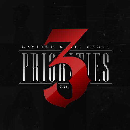 Maybach Music Group - Priorities 3 (2014)