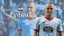 Stanislav Lobotka | Celta de Vigo | Goals, Skills, Assists|