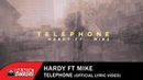 Hardy feat Mike Telephone Official Lyric Video