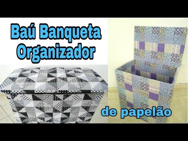 BAÚ BANQUETA PRÁTICO COM CAIXA DE PAPELÃO - Manualidades com carton
