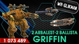 War Robots. Griffin 2 Arbalest 2 Ballist MK2 12 lvl. Гриф- злой Кемпер Снайперюга.