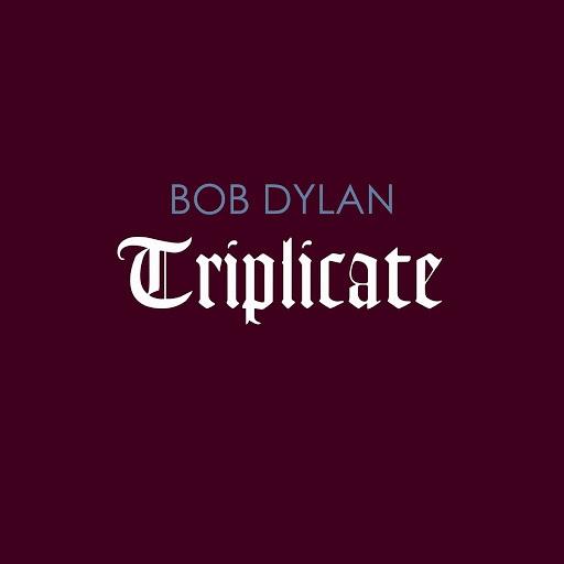 Bob Dylan альбом Triplicate