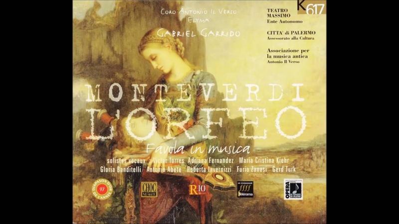 Claudio Monteverdi: L'Orfeo - Gabriel Garrido (Opera completa)