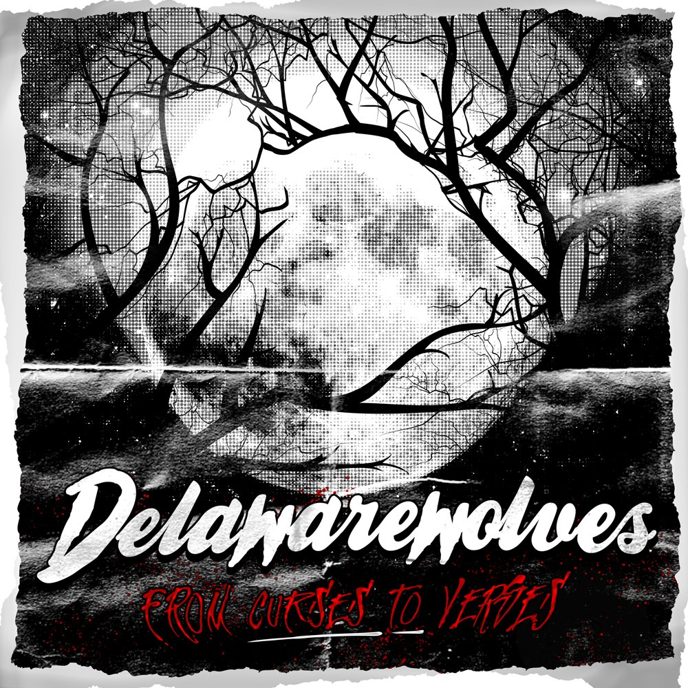 Delawarewolves - From Curses To Verses [EP] (2012)
