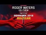 Roger Waters - Denmark 2018 (Multicam - HQ sound)